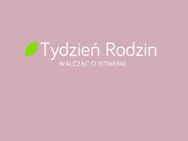 Tydzien Rodzin - Fundacja Zobacz... JESTEM