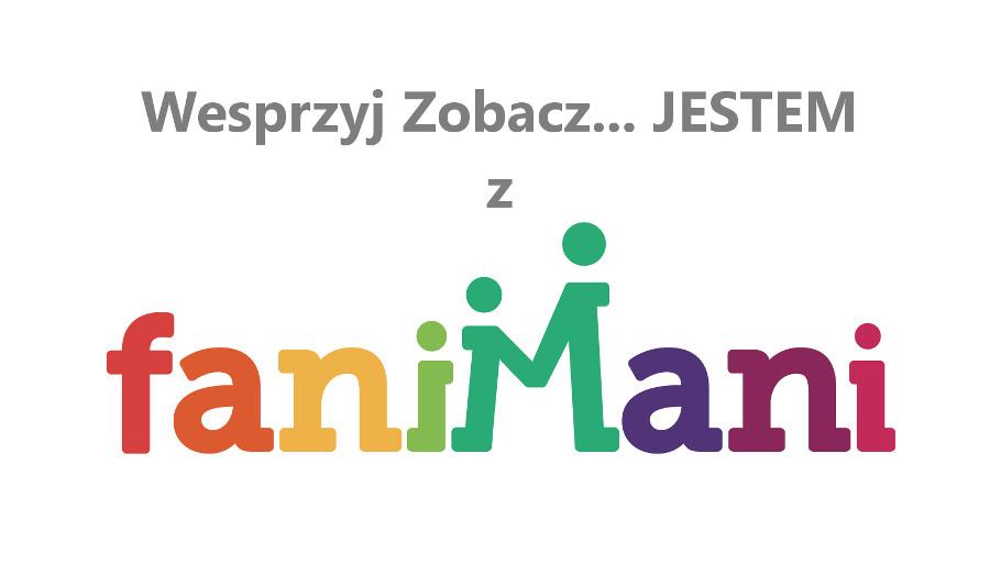 Zobacz JESTEM FaniMani