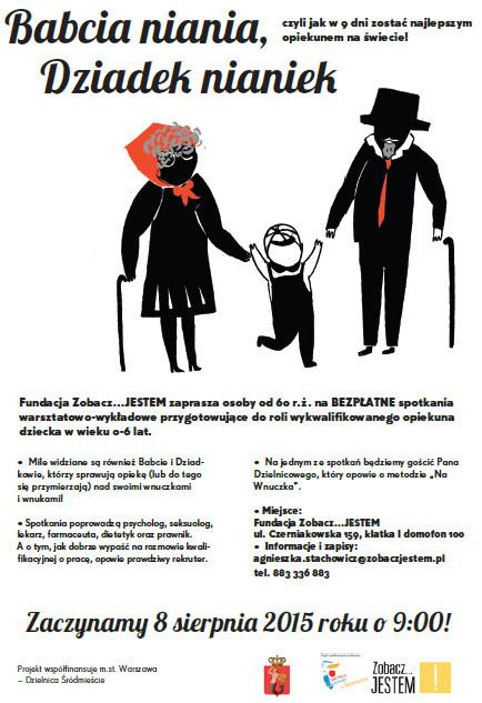 Babcia niania, dziadek nianiek - Fundacja Zobacz... JESTEM